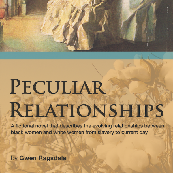 Peculiar relationships; gwen ragsdale